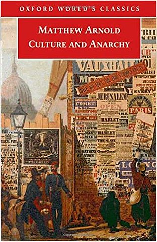 Culture and Anarchy- Matthew Arnold