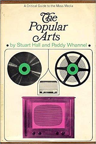 The Popular Arts- Stuart Hall