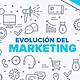 60 evolucion del marketing