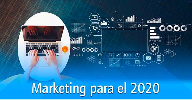 3 Concepto clave del Marketing 2020