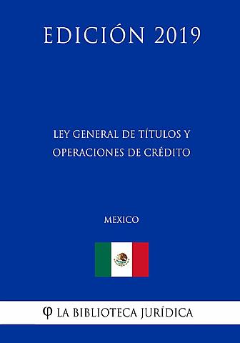 Ley General de Títulos y Operaciones de Crédito publicada en el Diario Oficial de la Federación