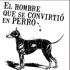 El hombre que se convirtió en perro