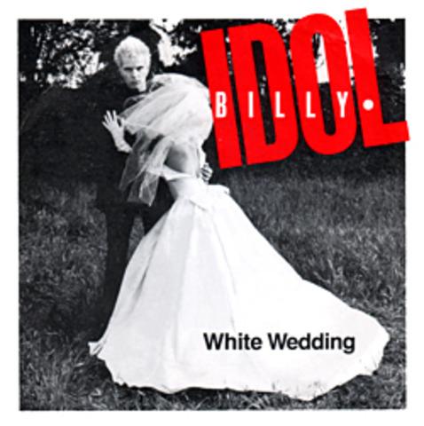 """White Wedding"" by Billy Idol"