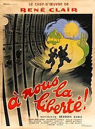 """""""À Nous La Liberté"""": Rene Clair"""