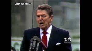 """Mr. Gorbachev, Tear Down this wall!"""