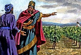 Ahab takes Naboths vineyard
