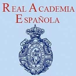 La Real Academia de la Lengua Española