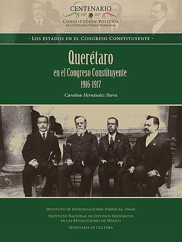 El Congreso Constituyente de México de 1917  (1 de diciembre de 1916 al 31 de enero de 1917)