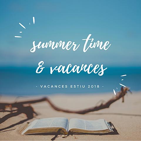 Les vacances d'estiu al poble!