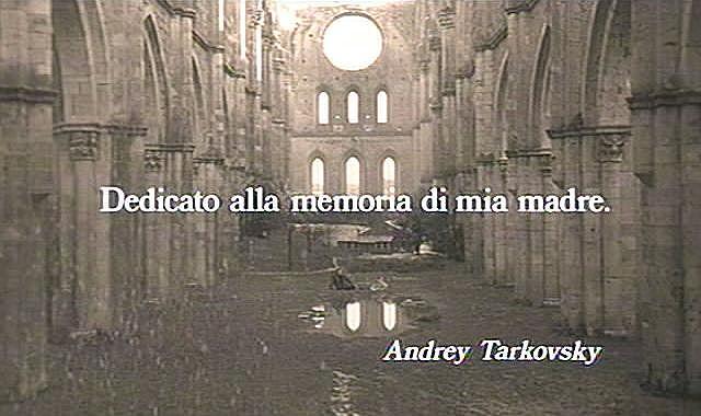 «Ностальгия» / реж.Тарковский