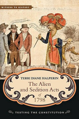 The Alien & Sedition Acts