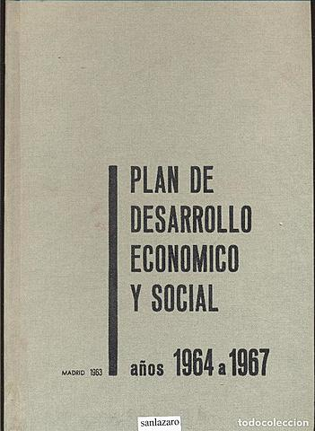 Comienzo del primer Plan de Desarrollo