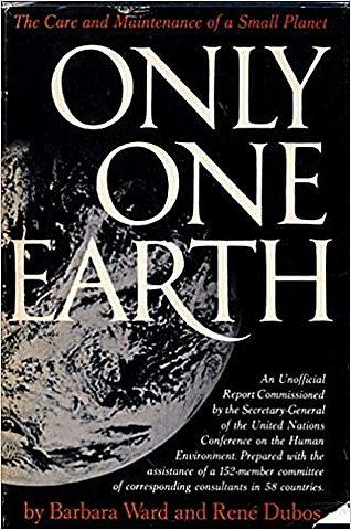 Only one Earth. Ward y Dubos.