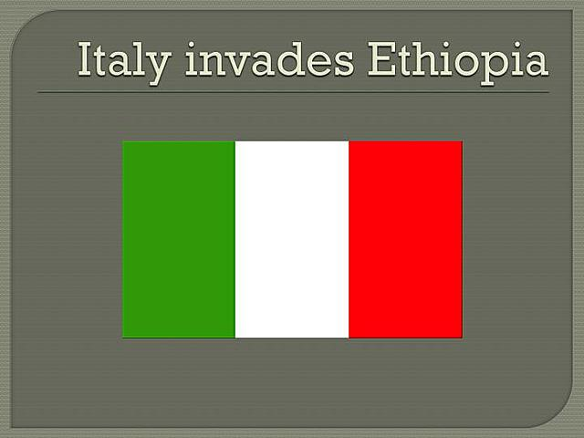Fascist Italy invades, conquers, and annexes Ethiopia.