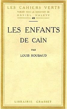 """""""Les enfants du Caïn"""" de Louis ROUBAUD"""