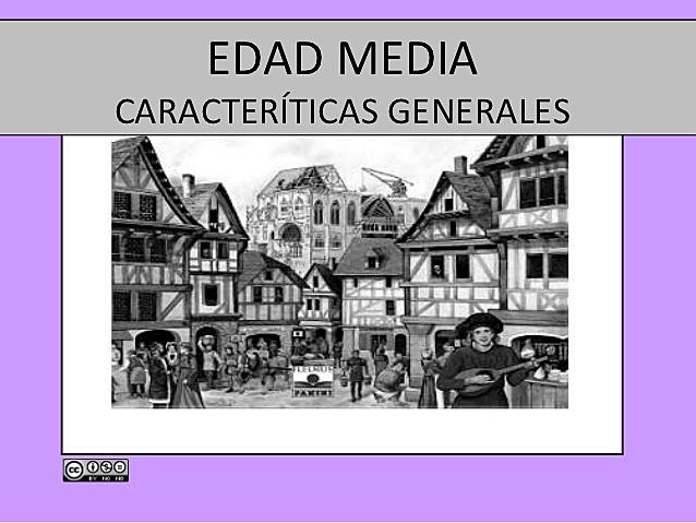 EDAD MEDIA- caracteristicas