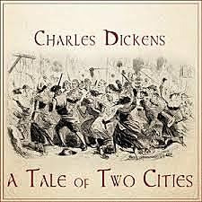 French Revolution novel, A Tale of Two Cities