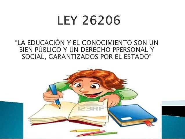 LEY NACIONAL DE EDUCACIÒN Nº 26206
