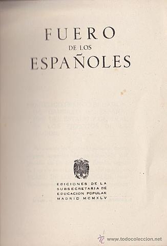Leyes fundamentales: Fuero de los españoles