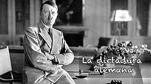 La dictadura Alemana