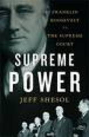"""Roosevelt's attempt to """"pack"""" the Supreme Court causes conservative backlash in Congress."""