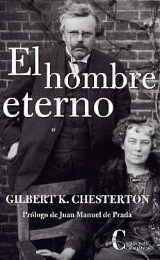 """""""El hombre eterno"""", G. K. Chesterton"""