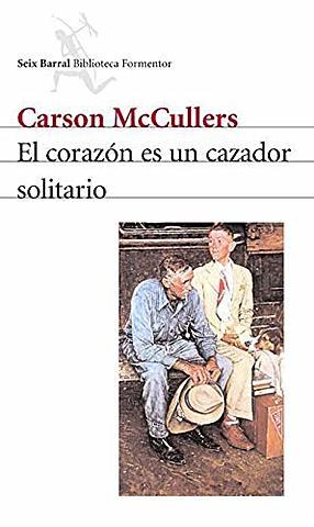 """""""El corazón es un cazador solitario"""", Carson McCullers"""