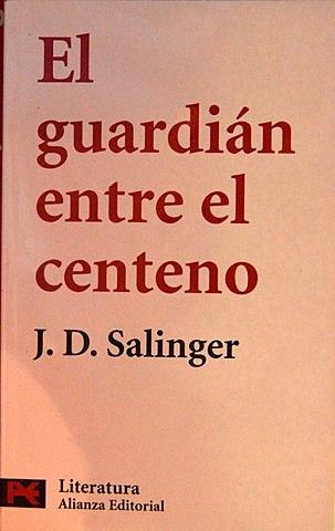 """""""El guardián entre el centeno"""", J. D. Salinger"""