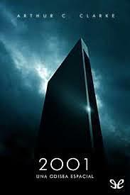 """""""2001: Una odisea espacial"""", Arthur C. Clarke"""