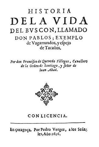 """Quevedo y la """"Historia de la vida del Buscón, llamado don Pablos"""""""