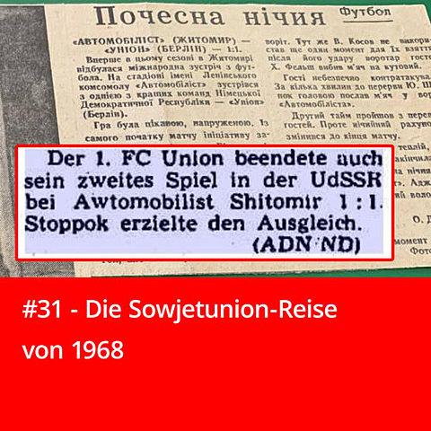 #31 – Die Sowjetunion-Reise von 1968