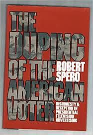 Robert Spero: The duping of American voter