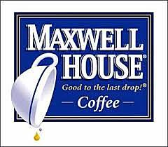 Ogivly's: Maxwell House Coffee, Good to the last drop