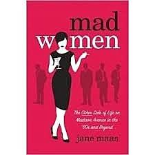 Jane Maas: Mad Women