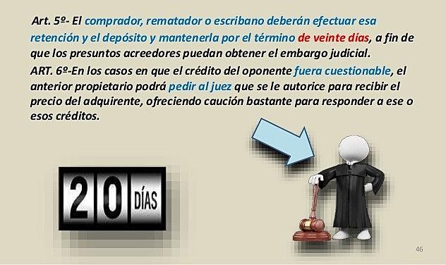 Artículo 5 de la Ley N° 11.687 – Embargo