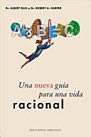 Una Nueva Guía para una Vida Racional (A Guide to Rational Living) de Albert Ellis