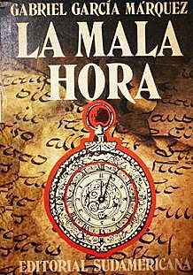 Se publica La Mala Hora escrito por Gabriel Garcia Marque