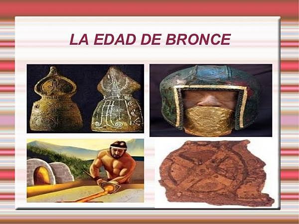 EDAD DE BRONCE (PREHISTORIA EDAD PRIMITIVA)