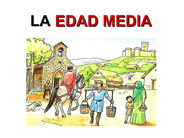 EDAD MEDIA (HISTORIA)