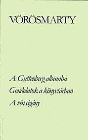 Vörösmarty Mihály: A Guttenberg-albuma