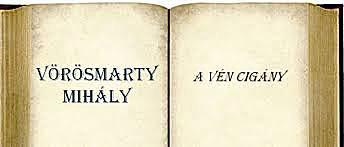 Vörösmarty Mihály: A vén cigány
