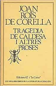 LA TRAGÈDIA DE CALDESA
