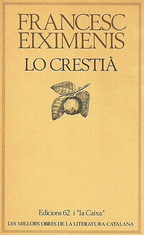 Eiximenis, Lo Crestià