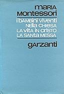 La Santa Messa spiegata ai bambini. The Mass explained to childre.