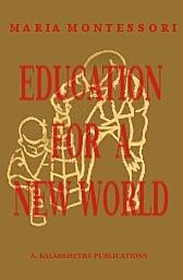 Education for a New World, Madras, Kalakshetra Publications.