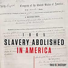 Slavery was abolished