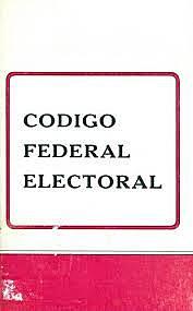 Se publica el Código Federal Electoral.