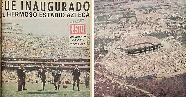 Se inaugura el Estadio Azteca en la Ciudad de México.