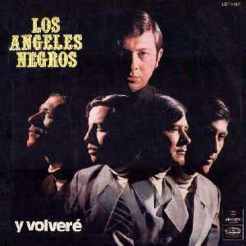 """Los Ángeles Negros lanzan """"Y Volveré"""""""