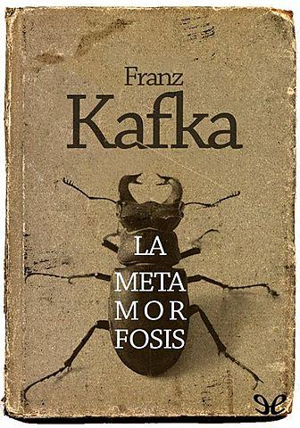 Frank Kafka: ´´La metamorfosis´´